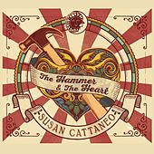 The Hammer & the Heart by Susan Cattaneo
