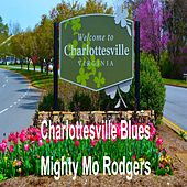 Charlottesville Blues by Mighty Mo Rodgers
