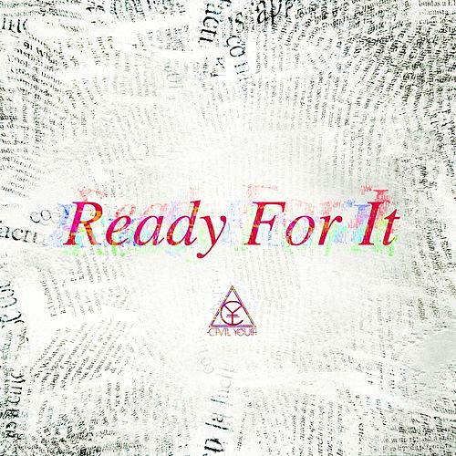 ...ready for It? de Civil Youth