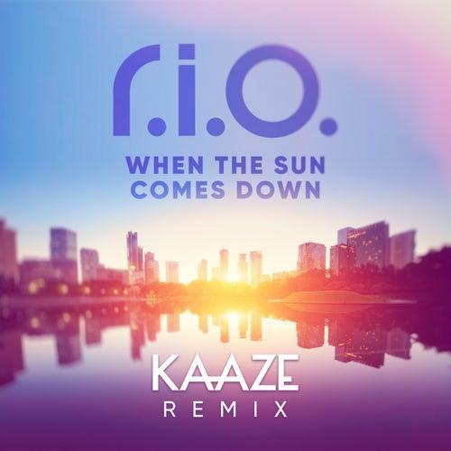 When the Sun Comes Down (Kaaze Remix) von R.I.O.