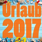 Urlaub 2017 by Various Artists