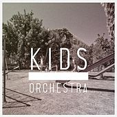 Kids - Single by Orchestra