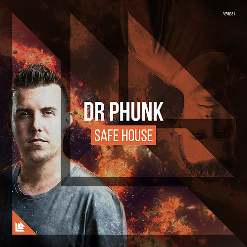 Safe House by Dr Phunk