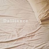 Dalliance by Plastic Flowers