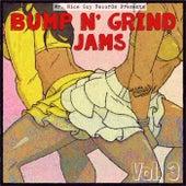 Bump N' Grind Jams, Vol. 3 - Single by Various Artists