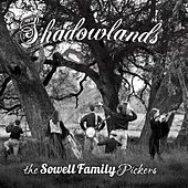 Shadowlands by The Sowell Family Pickers