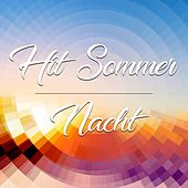 Hit Sommer Nacht by Various Artists
