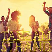 Tanz am Strand by Various Artists