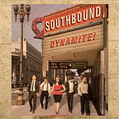 Dynamite! by South Bound