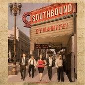 Dynamite! von South Bound