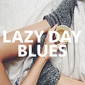 Lazy Day Blues von Various Artists