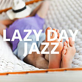 Lazy Day Jazz de Various Artists
