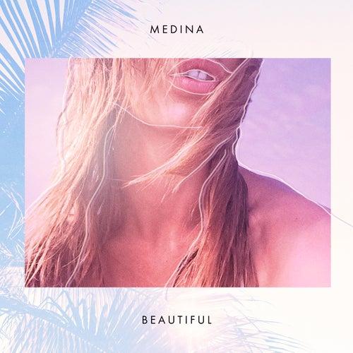 Beautiful by Medina