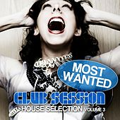 Most Wanted - House Selection, Vol. 3 by Various Artists