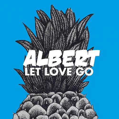 Let Love Go by Albert