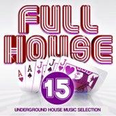 Full House, Vol. 15 von Various Artists