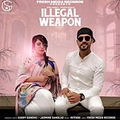 Illegal Weapon by Garry Sandhu