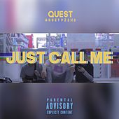 Just Call Me by Quest