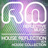 House Reflection, Vol. 24 (House Selection) von Various Artists