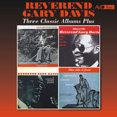 Three Classic Albums Plus (Pure Religion and Bad Company / Say No to the Devil / a Little More Faith) (Remastered) by Reverend Gary Davis