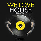 We Love House - ADE Edition van Various Artists
