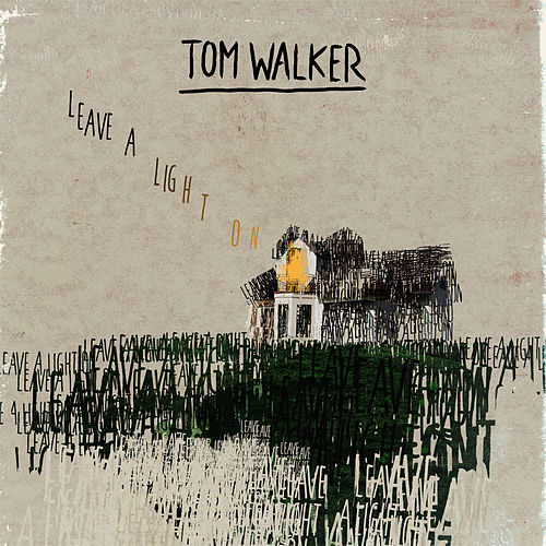 Leave a Light On von Tom Walker