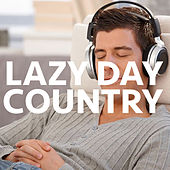 Lazy Day Country de Various Artists