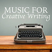 Music For Creative Writing von Various Artists