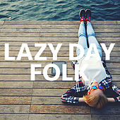 Lazy Day Folk de Various Artists