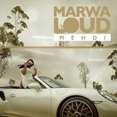 Mehdi de Marwa Loud