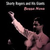 Shorty Rogers and His Giants: Bossa Nova de Shorty Rogers
