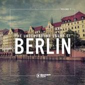 The Underground Sound of Berlin, Vol. 1 de Various Artists