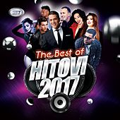 The Best of Hitovi 2017 by Various Artists