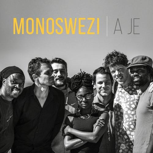 A Je by Monoswezi