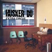 Extra Circus von Hüsker Dü