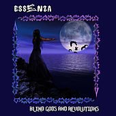 Blind Gods and Revolutions by Essenza
