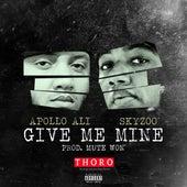 Give Me Mine (feat. Skyzoo) de Apollo Ali