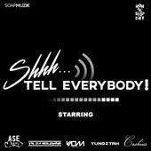 Shhh... Tell Everybody! de Various Artists
