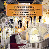 Russian Masterpieces-Popular Classical Music Melodies by Various Artists