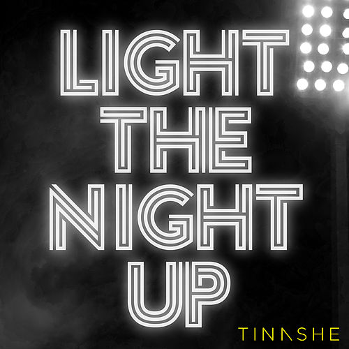 Light The Night Up by Tinashe