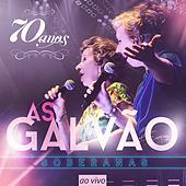 70 Anos (Ao Vivo) von As Galvao