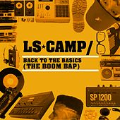 Back to the Basics (The Boom Bap) by Ls Camp