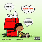 Mr. Aye Ok by Cassius Jay
