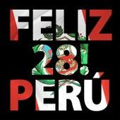 Feliz 28, Perú! de Various Artists