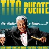 Tito Puente - Pa' Bailar y Gozar (Los Primeros Años) de Tito Puente