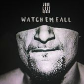 Watch'em Fall by Juno Lost Kause