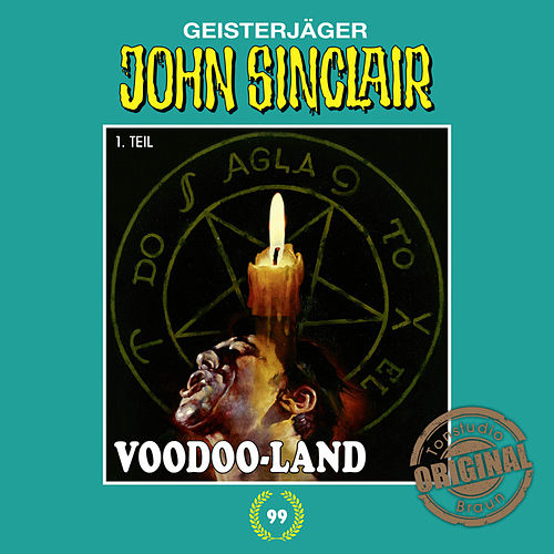 Tonstudio Braun, Folge 99: Voodoo-Land. Teil 1 von 2 von John Sinclair