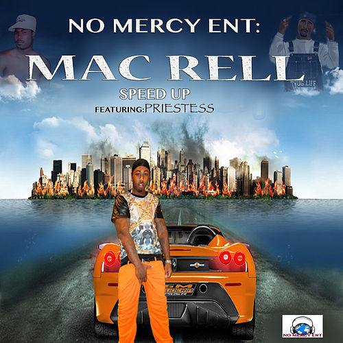 Speed Up by Mac Rell
