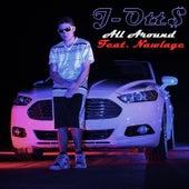 All Around by J-Ott$