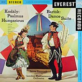 Kodály: Psalmus Hungaricus - Bartók: Dance Suite (Transferred from the Original Everest Records Master Tapes) by Various Artists